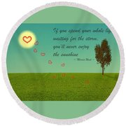Enjoy The Sunshine Round Beach Towel