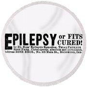 Epilepsy Treatment, 1878 Round Beach Towel