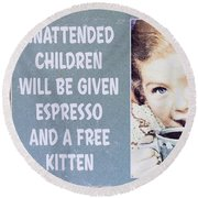 Espresso And Kitten Sign Round Beach Towel