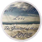 Faith Hope Love Round Beach Towel
