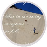Fall And Rise Round Beach Towel