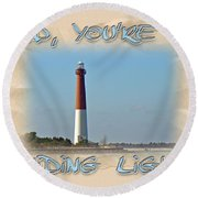 Father's Day Greetingcard - Guiding Light Round Beach Towel