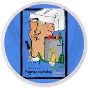 Fear Of Cooking Round Beach Towel