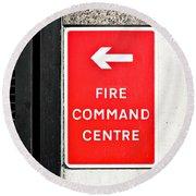 Fire Command Centre Round Beach Towel