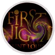 First Night St. Louis In Space Round Beach Towel