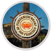 Fisherman's Wharf Sign Round Beach Towel