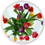 Flowers  Just  For  You Round Beach Towel