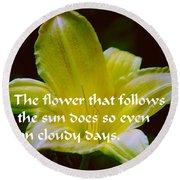 Follow The Sun Round Beach Towel