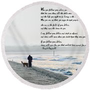 Follow Your Bliss Round Beach Towel