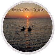 Follow Your Dreams Round Beach Towel by Aimee L Maher Photography and Art Visit ALMGallerydotcom