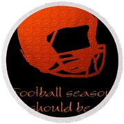 Football Season Should Be Year Round In Orange Round Beach Towel