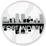 Fort Worth Tx 4 Round Beach Towel
