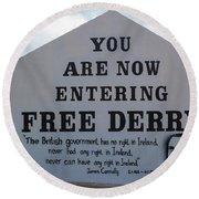 Free Derry Corner, Republican Political Round Beach Towel