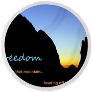 Freedom Means 003 Round Beach Towel