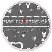 Friends Forever Valentine Round Beach Towel