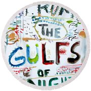 From The Gulfs Of Night Round Beach Towel