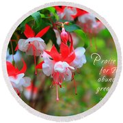 Fuchsia Blooms With Scripture Round Beach Towel