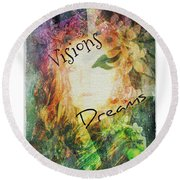 Garden Of Visions And Dreams Round Beach Towel