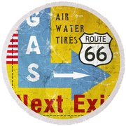 Gas Next Exit- Route 66 Round Beach Towel