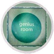 Genius Room Round Beach Towel