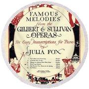 Gilbert And Sullivan Operas Round Beach Towel