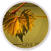 Give Thanks Round Beach Towel