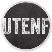 Gluten Free Round Beach Towel by Linda Woods
