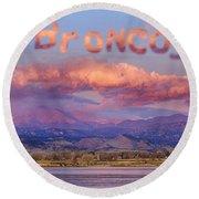 Go Broncos Colorado Front Range Longs Moon Sunrise Round Beach Towel