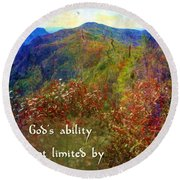 Gods Ability Round Beach Towel