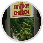Gods Country Cowboy Church Round Beach Towel