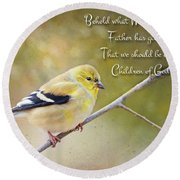 Gold Finch On Twig With Verse Round Beach Towel