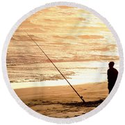 Gone Fishin' Instead Of Just A-wishin' Round Beach Towel