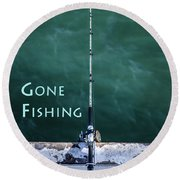 Gone Fishing At The Pier With My Rod And Reel Round Beach Towel