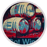 Got Wine Blue Round Beach Towel
