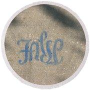 Graffiti Of False In Blue Round Beach Towel