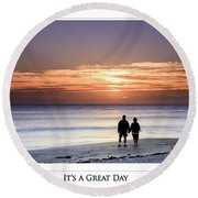 Great Day Poster Round Beach Towel