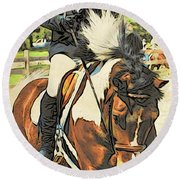 Hang On Tight To Your Painted Horse Round Beach Towel