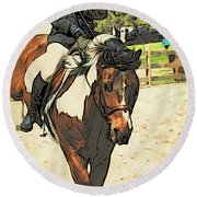 Hang On To Your Painted Horse Round Beach Towel