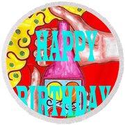 Happy Birthday 1 Round Beach Towel