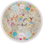 Happy Birthday 2 Round Beach Towel