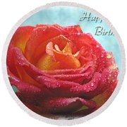 Happy Birthday Rose Round Beach Towel