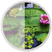 Happy Birthday Water Lily Round Beach Towel