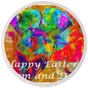 Happy Easter Mom And Dad Round Beach Towel