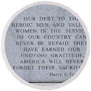 Harry S Truman Quote Memorial Round Beach Towel
