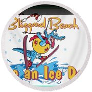 Have An Ice Day Round Beach Towel