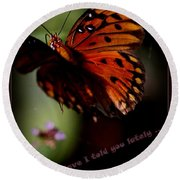 Have I Told You Lately Round Beach Towel