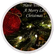 Have Yourself A Merry Little Christmas Round Beach Towel