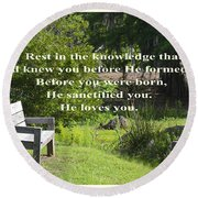 He Sanctified You Round Beach Towel