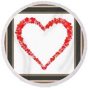 Heart Of Hearts II... Round Beach Towel