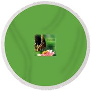 Here Only A Little While Round Beach Towel